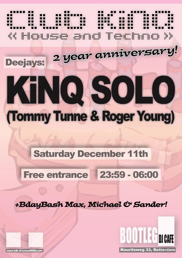 Club KiNQ Twelve, Bootleg DJ Cafe, Rotterdam